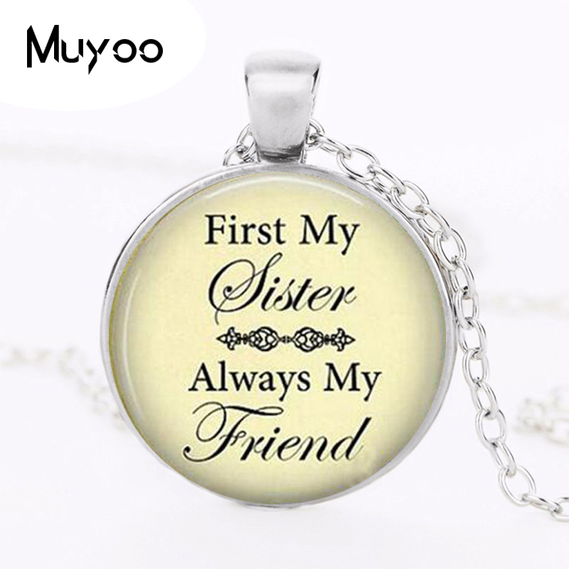Pendant Necklace First My Sister My Friend - Sister Birthday Necklace - Birthday Gift Sister - Sisterly Love Gift HZ1 image