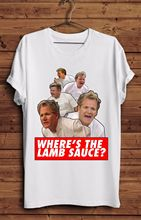 Wheres The Lamb Sauce T Shirt Ramsey Gordon Ramsay Funny Meme Hells Tumblr O-Neck Oversize Style T-Shirts Styles Top Tee