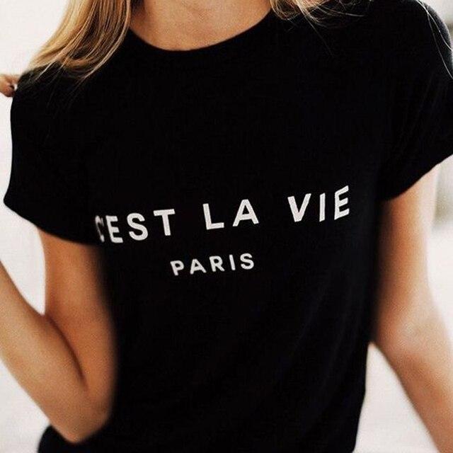 C'EST LA VIE Париж Франция Женская Футболка женская забавная tumblr графическая Футболка Летний стиль наряд топы футболка футболки