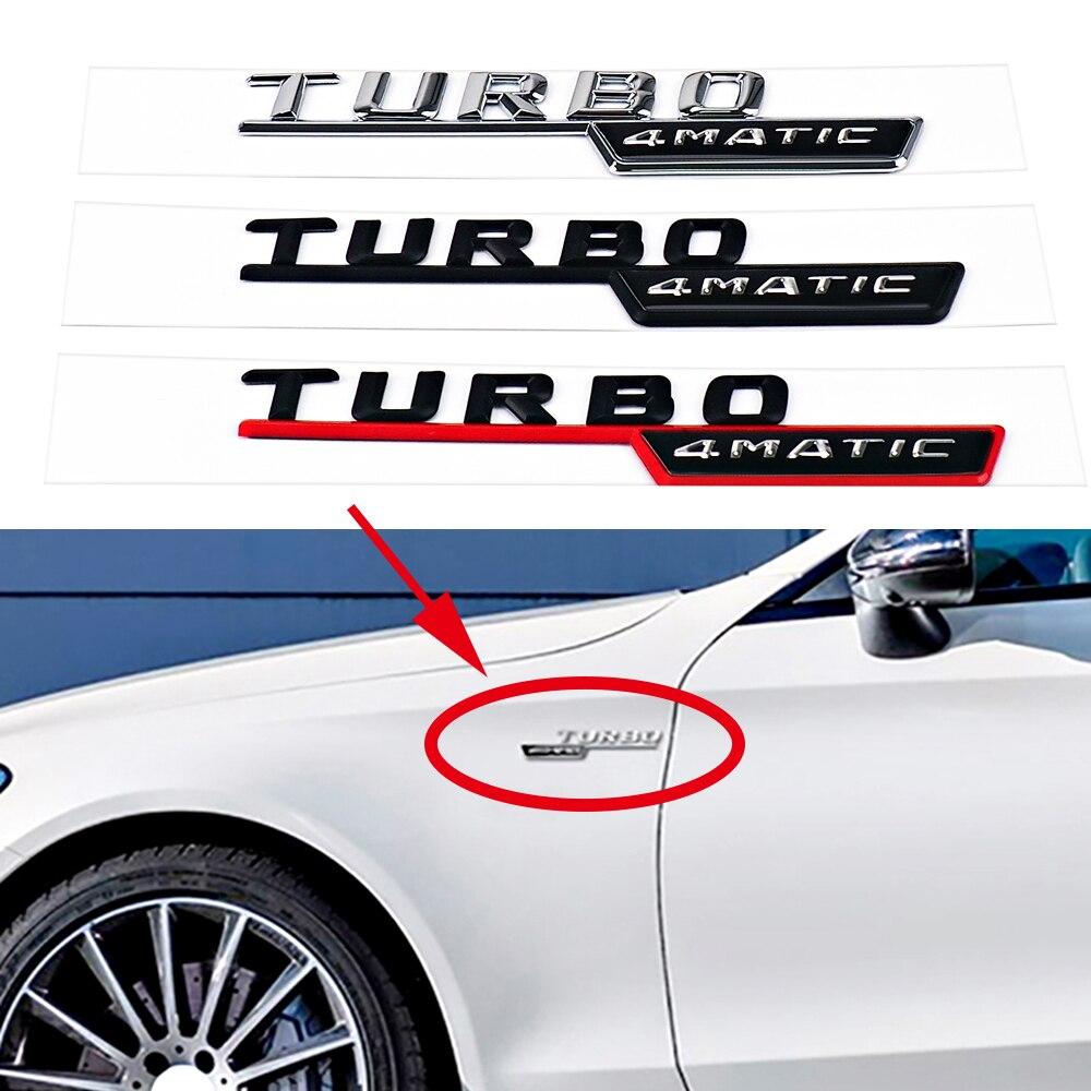 2 stücke TURBO 4 MATIC Logo Auto Kotflügel Vorne Insignia Decor Aufkleber für Mercedes Benz AMG W210 GLC B200 W221 w212 W205 W211 C180 C200