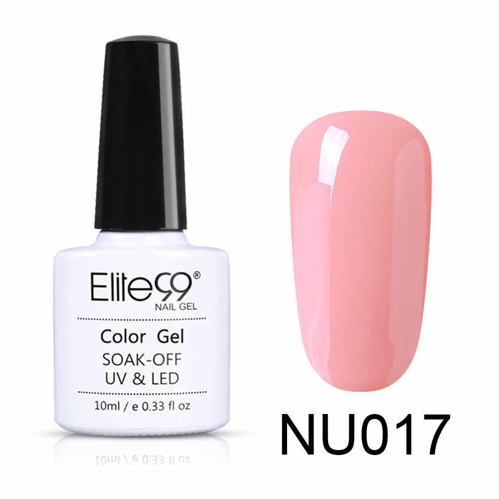 Elite99 Nudo di Colore 10ml Smalto Del Gel Vernis Semi Permanente di UV Gel Per Unghie artistiche Gel Per Unghie Soak Off Nail Primer, base trucco lacca Gel