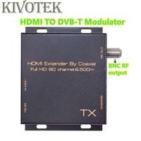 KIVOTEK New HDMI TO DVB T Modulator Transmitter 80 Channels by RF coaxial cable 500m DVB T CATV Transmission Mode Free Shipping