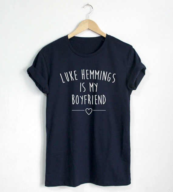 Luke Hemmings è il mio ragazzo T-Shirt Citazione camicia Fashion Blogger Pantaloni A Vita Bassa Unisex T-Shirt Più di Formato e Colors-A684