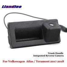 Liandlee For Volkswagen VW Atlas / Teramont 2017 2018 Car Reverse Camera Rear View Parking Integrated Trunk Handle