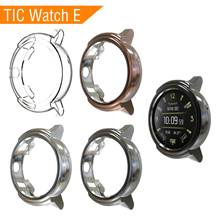 Soft TPU Case For Ticwatch E Watch Cover Screen Protector Smart Accessories Tic Sport Watches