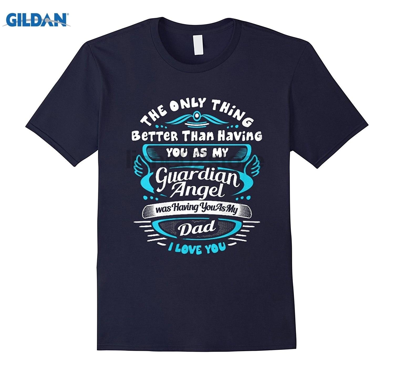 GILDAN Love shirt My dad my guardian angel summer dress T-shirt