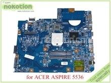 48.4CH01.021 JV50-PU MB Para acer aspire 5536 placa madre del ordenador portátil DDR2 MB. P4201.004 MBP4201004
