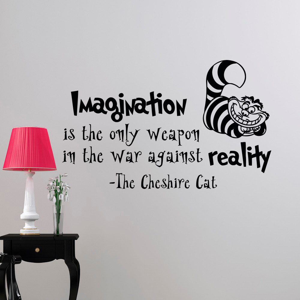 Alice In Wonderland Wall Mural Cheshire Cat With Imagination Is The Only Weapon Quotes Wall Decals Nursery Bedroom Decor D 313