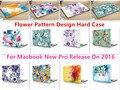 """Цветочный Узор Дизайн Ноутбука Тела Shell Защитный Футляр для Macbook Нью Pro 13 """"Retina 15"""" w/без Сенсорной Панели Release2016"""