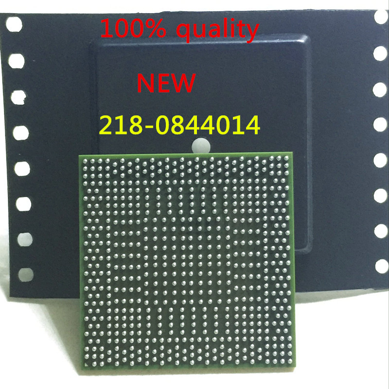 free shipping 218-0844014 218 0844014 Chip is 100% work of good quality IC with chipset BGAfree shipping 218-0844014 218 0844014 Chip is 100% work of good quality IC with chipset BGA