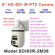 HD-SDI PTZ Camera with Wiper 7 Alarm Input/2 Alarm Output 4.6-165.6mm 36X Auto Zoom AC24V For low temperature use
