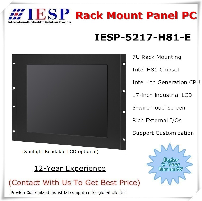 Rack Mount Industrial Panel PC, H81 Chipset LGA1150 CPU , 17 Inch LCD, 4GB RAM, 500GB HDD, 4*RS232/4*USB, IP65 Front Panel