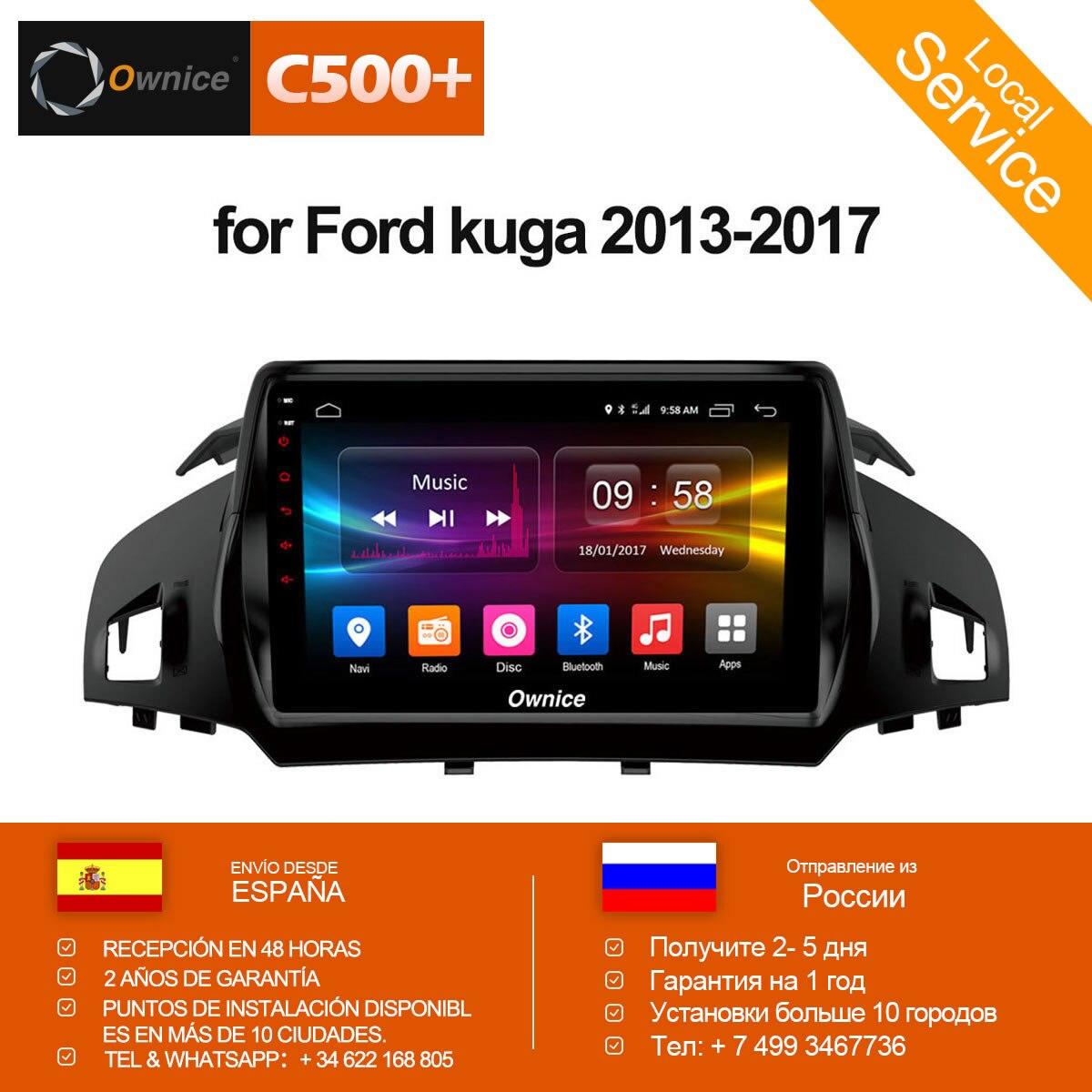 Ownice C500 + Android 6.0 восемь основных автомобилей радио-плеер GPS Navi DVD для Ford Kuga 2013 2014 2015 2016 2017 4 г LTE 2 ГБ + 32 ГБ dab