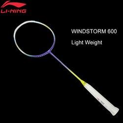 Li-ning WINDSTORM 600 raquetas de bádminton una raqueta superligera con forro de fibra de carbono raquetas AYPJ186/AYPJ194 EOND18