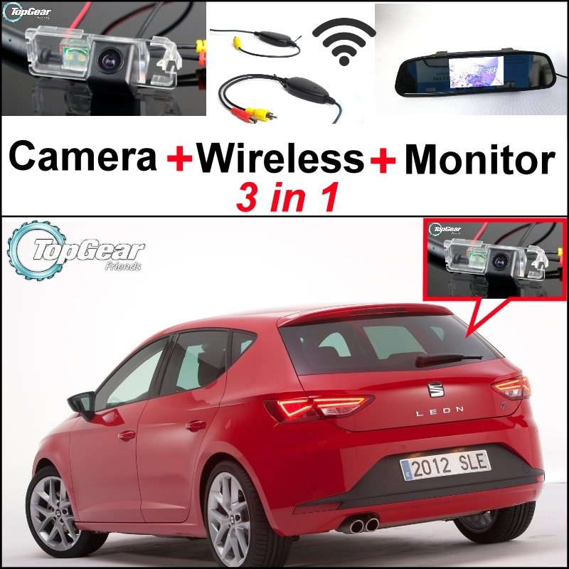 3in1 Special Rear View Camera + Wireless Receiver + Mirror Monitor Backup Parking System For SEAT Leon 1P 5F MK2 MK3 2006 ~2014 wireless pager system 433 92mhz wireless restaurant table buzzer with monitor and watch receiver 3 display 42 call button