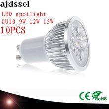 10X LED spotlights High Power spot Lampada GU5.3 MR16 E27 9W 12W 15W GU10 led bulbs Dimmable Led Lamp light AC&DC12V AC110V220V