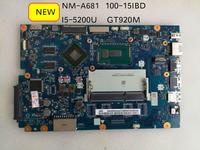 Para Lenovo Ideapad 100 15IBD 100 15IBD CG410 CG510 NM A681 Motherboard i5 5200U 920 M 1 GB Placas-mães    -