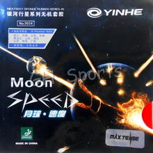 Yinhe Moon SPEED Max Tense No Factory Tuned pips in Table Tennis Rubber With Sponge for Ping Pong Racket