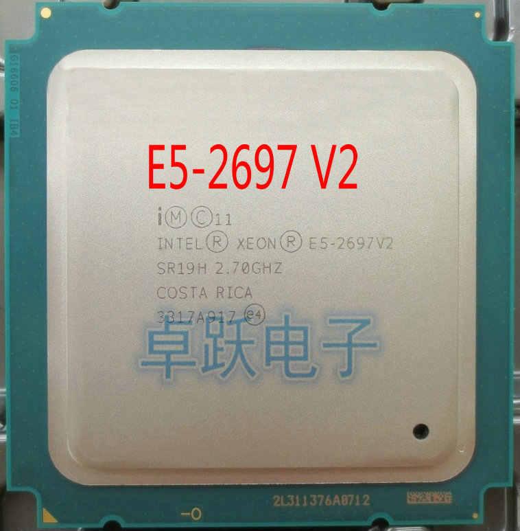 إنتل زيون E5-2697V2 2.7GHz 30M QPI 8GT/s LGA 2011 SR19H C2 E5-2697 v2 معالج وحدة المعالجة المركزية 100% العمل العادي