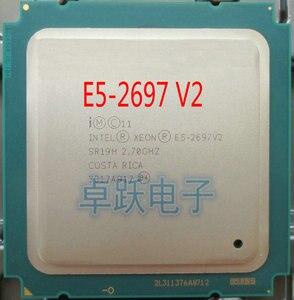 Image 1 - Intel xeon E5 2697V2 2.7GHz 30M QPI 8GT/s LGA 2011 SR19H C2 E5 2697 v2 procesor cpu 100% normalnej pracy