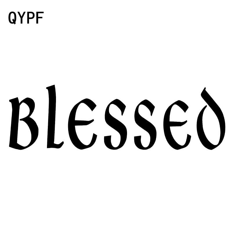 QYPF 17,8 см * 5,2 см интересные BLESSED виниловые наклейки на окна автомобиля наклейка черный серебристый автомобиль-Стайлинг C15-1779