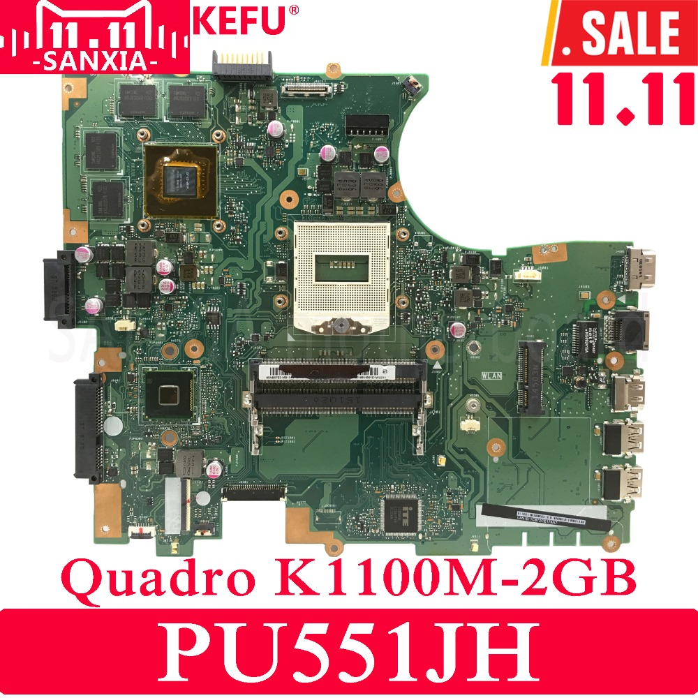 KEFU PU551JH Laptop motherboard for ASUS PU551JH PU551J PU551 Test original mainboard N15P-Q1 Quadro K1100M 2GB Video card цена и фото