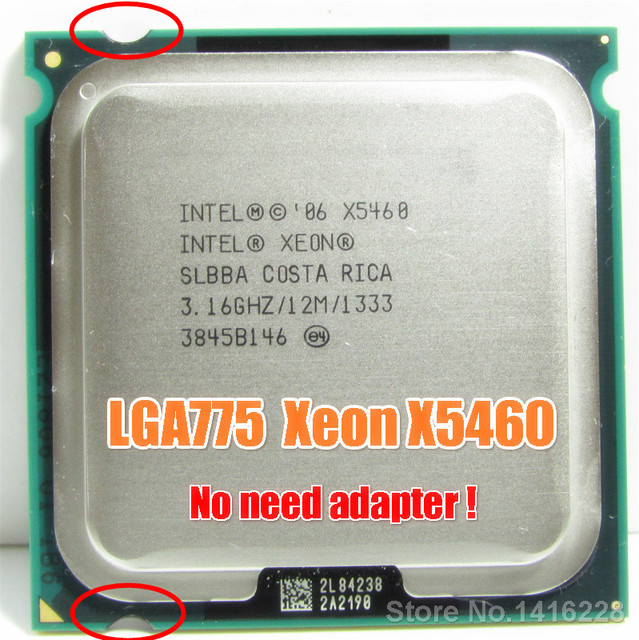 Intel Xeon X5460 Processor 3.16GHz 12MB 1333MHz cpu works on LGA 775 motherboard