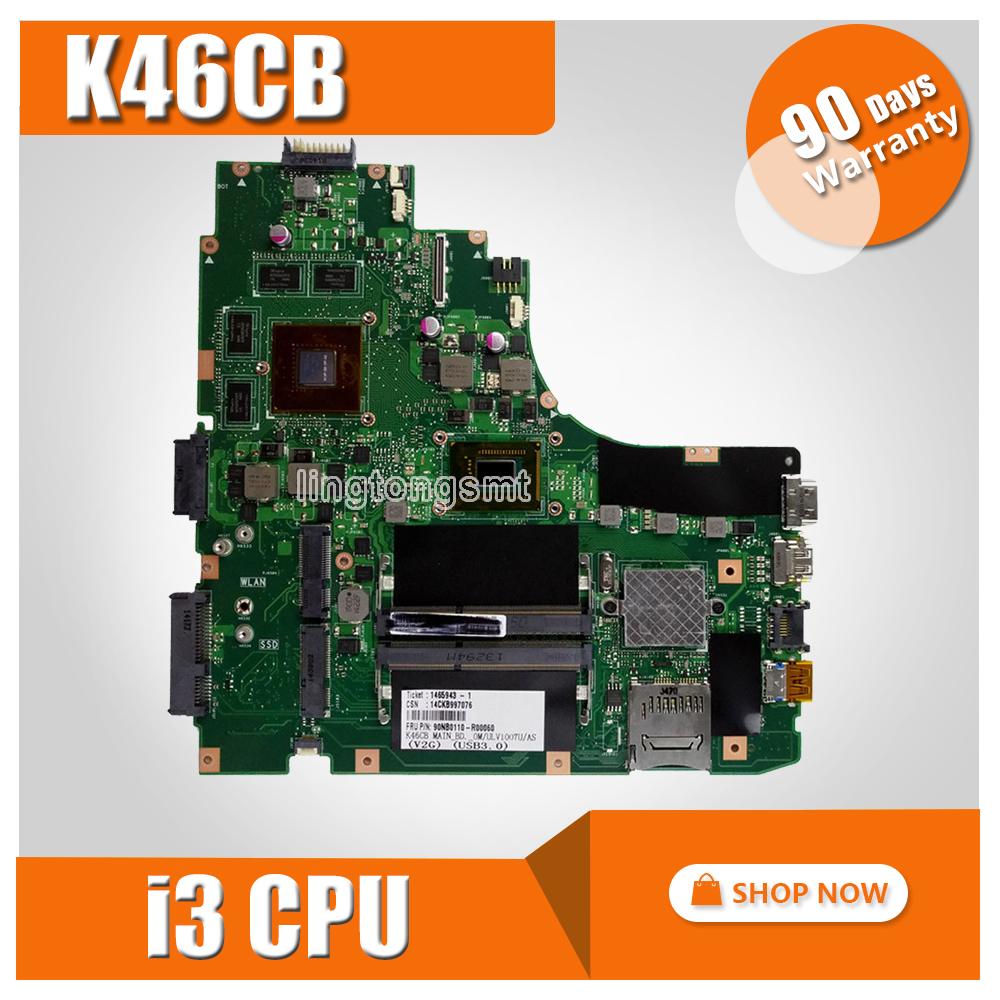 K46CB K46CM Laptop motherboard for ASUS K46CB K46CM K46C K46 Test original mainboard I3 CPU GT740M