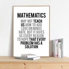 Mathematics May Not Teach Us How To Add Love Quotes Prints Math Poster Canvas Painting Picture Home Decor Math Teacher Gifts(China)