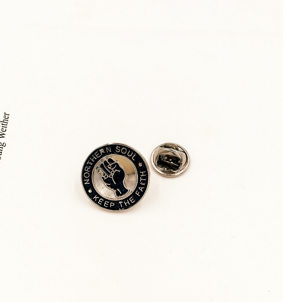 NORTHERN SOUL /'Keep the faith/' metal Pin Badge FREE POSTAGE