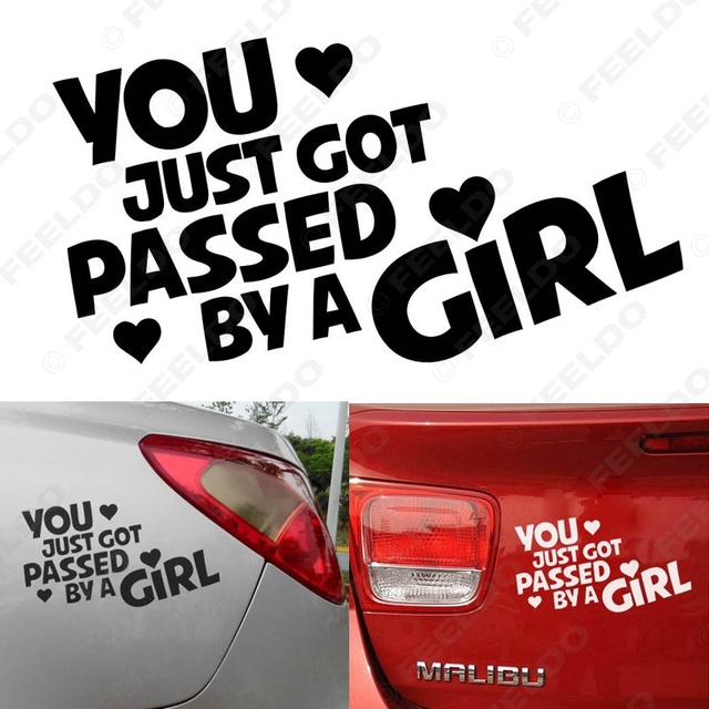 Pcs Auto You Just Got Passed By A Girl Funny Car Window Bumper - Funny decal stickers for carssticker car window picture more detailed picture about funny car