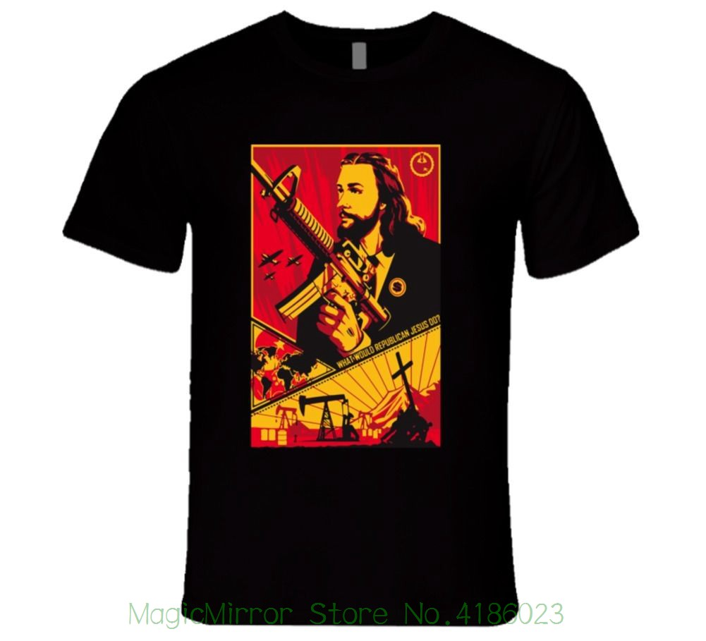 What Would Republican Jesus Do , Money Power Sickness T Shirt Fashion New Arrival Simple