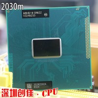 Original lntel Pentium CPU Processor Dual Core Mobile chip SR0ZZ 2030M Official version rPGA988B Socket G2 2.5GHz 2020m