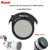 Kase Drop In Circular Polarizing Filter CPL for Canon PL C 52WII (52mm)+MCUV Filter for Canon Telephoto Lens 200 400mm 800/600mm