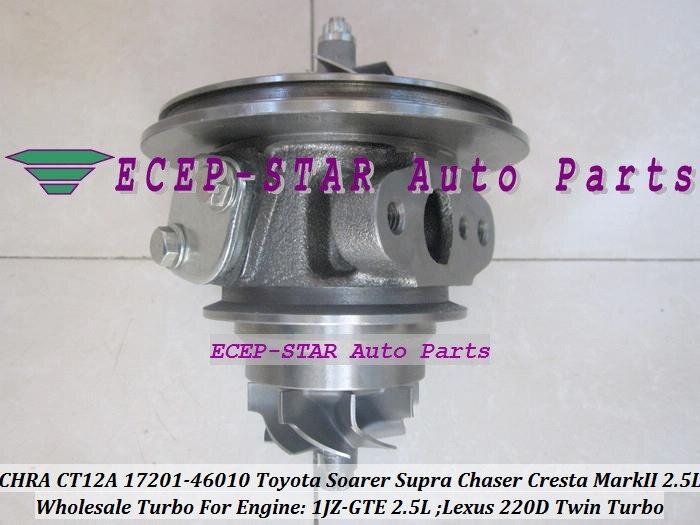 1pc Twin Turbo Cartridge CHRA CT12A 17201-46010 17208-46010 Turbocharger For TOYOTA Soarer Supra Chaser Cresta Mark II Lexus 220D 1JZ-GTE 2.5L (4)