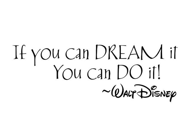 If You Can Dream It You Can Do It Inspirational Quotes Wall Decals