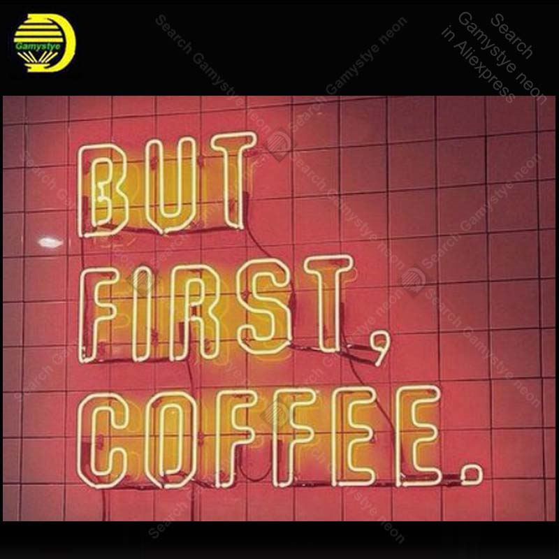 Neon Sign for But First Coffee Neon Bulb sign handcraft Hotel neon signboard neon art wall lights anuncio luminos music lamps image