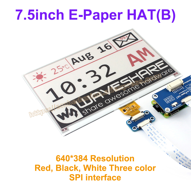 7.5inch e-paper HAT(B) 640*384 Drive Demo board module Display color:Red&black&white, No backlight wide angle, SPI interface 4 2 e paper 400x300 4 2inch e ink display module display color black white no backlight wide angle spi interace