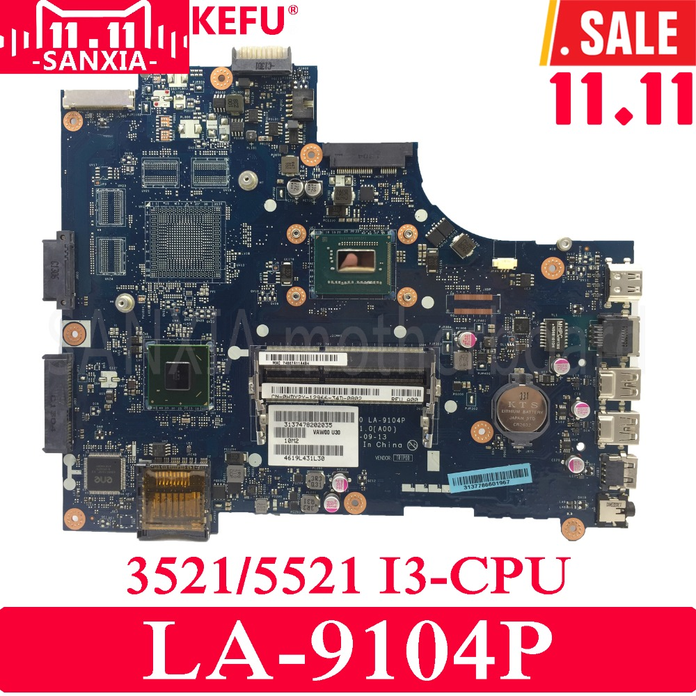 KEFU VAW00 LA-9104P Laptop motherboard for DELL 3521 5521 Test original mainboard I3 CPU GM