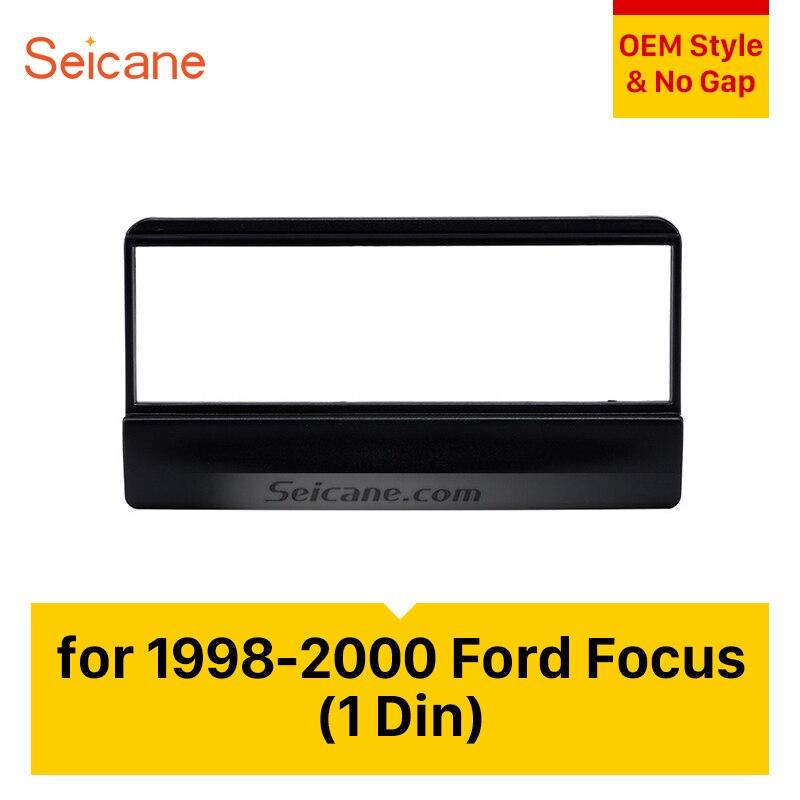Seicane 1Din autoradio Fascia DVD cadre stéréo installer dans le Kit de montage au tableau de bord pour 1998 1999 2000 Ford Focus 2 Focus 3 tableau de bord