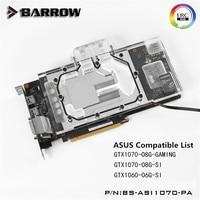 Barrow ASUS GeForce Ice Knight GTX 1070 1060 GPU Water Block Full Coverage BS ASI1070 PA