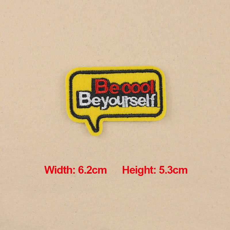1PC Patches For Clothing Embroidery Badge Text Word BE COOL BE YOURSELF Patches For Apparel Bags DIY Accessories ...