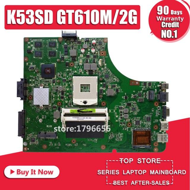 K53SD Bo Mạch Chủ REV5.1 GT610M RAM 2 GB Cho ASUS A53S X53S K53S K53SD Laptop Bo Mạch Chủ K53SD Mainboard K53SD Mainboard 100% OK