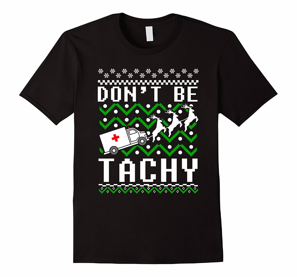 Clothing T Shirt Crew Neck Short DonT Be Tachy Ugly Christmas Sweater Ambulance Medical Joke Compression Mens T Shirts ...