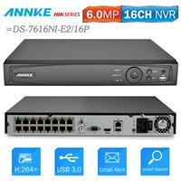 ANNKE 16CH 6MP POE NVR сети видео Регистраторы DVR для POE IP Камера P2P облако Функция Plug And Play = NIK DS 7616NI E2/16 P