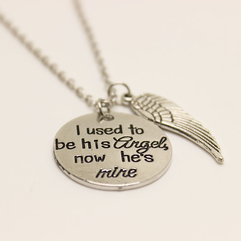 I Used to be His Angel Now hes mine necklace Memorial Gift Guardian Angel wing Antique Silver Hand Stamped Necklace