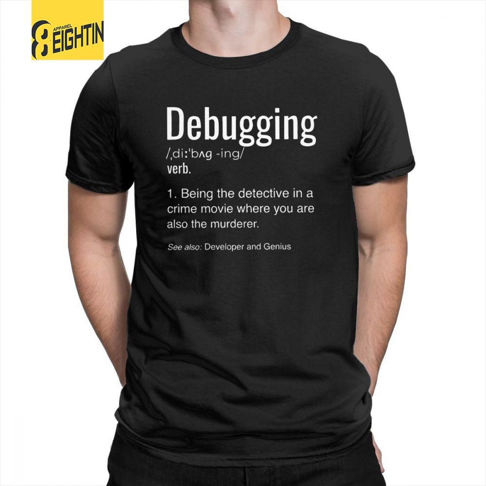 Debugging Definition   T  -  Shirt   Programmers Coding Gift 100% Cotton   T     Shirts   Men's Short Sleeve Tees Round Collar Vintage Big Size