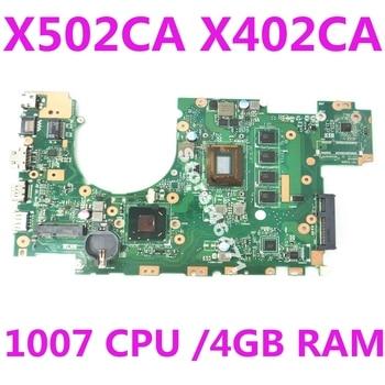 X402CA Motherboard REV2.1 1007 4G Memory For ASUS X502CA X402CA X502C X402C Laptop motherboard X402CA Mainboard 100% Test