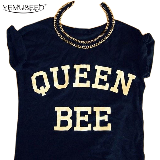 17d9aec51 YEMUSEED New Punk Style Street Clothing QUEEN BEE T shirt Women Harajuku  Chic Casual Printed XL Tees Femme WMT215