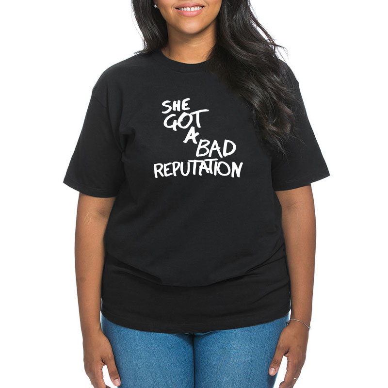 She Got A Bad Reputation Tshirt Funny Joke Novelty Summer Tops Hot Designed Cotton Tee Shirt Plus Size